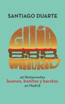 Guía B.B.B. Madrid