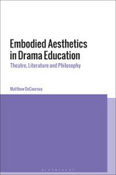 Embodied Aesthetics in Drama Education