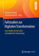 Fallstudien zur Digitalen Transformation