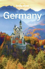 Lonely Planet Germany【電子書籍】[ Lonely Planet ]