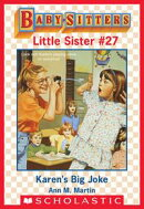 Karen's Big Joke (Baby-Sitters Little Sister #27)