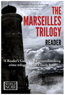The Marseilles Trilogy Reader