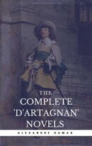Alexandre Dumas: The Complete'D'Artagnan' Novels [The Three Musketeers, Twenty Years After, The Vicomte of Bragelonne: Ten Years Later] (Book Center) (The Greatest Fictional Characters of All Time)