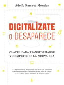 Digitalízate o desaparece