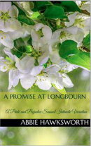 A Promise at Longbourn: A Pride and Prejudice Sensual Intimate Novella