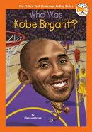 Who Was Kobe Bryant?