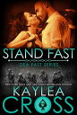 Stand Fast【電子書籍】[ Kaylea Cross ]