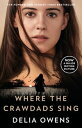 Where the Crawdads Sing【電子書籍】[ Delia Owens ]