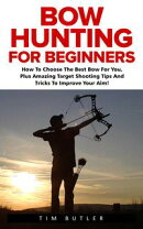 Bow Hunting For Beginners