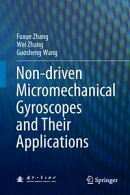 Non-driven Micromechanical Gyroscopes and Their Applications