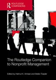 The Routledge Companion to Nonprofit Management【電子書籍】