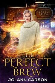 The Perfect Brew【電子書籍】[ Jo-Ann Carson ]