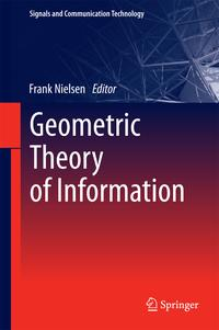 Geometric Theory of Information【電子書籍】