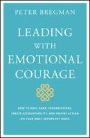 Leading With Emotional Courage