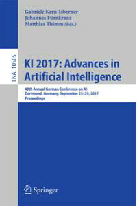 KI2017:AdvancesinArtificialIntelligence40thAnnualGermanConferenceonAI,Dortmund,Germany,September25?29,2017,Proceedings