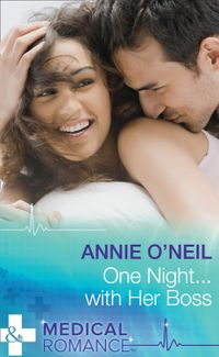 One Night...With Her Boss (Mills & Boon Medical)【電子書籍】[ Annie O'Neil ]