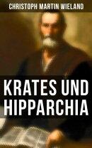 Krates und Hipparchia (Vollständige Ausgabe)