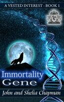 A Vested Interest: Immortality Gene