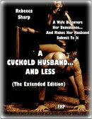 A Cuckold Husband... and Less