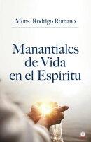 Manantiales de vida en el espíritu