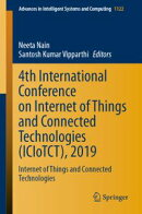 4th International Conference on Internet of Things and Connected Technologies (ICIoTCT), 2019