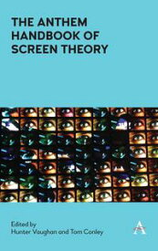 The Anthem Handbook of Screen Theory【電子書籍】