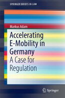 Accelerating E-Mobility in Germany