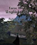 Faeya Rehir - Unglückskind