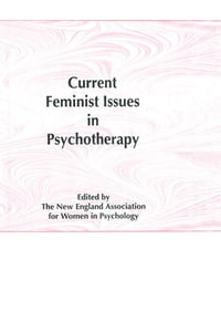 CurrentFeministIssuesinPsychotherapy