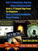 Box Set 4 In 1: 11 Truths A Yoga Beginner Must Know About Volume 1 + 11 Simple Yoga Poses For Beginners + Da…