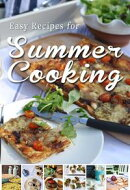 Easy Recipes for Summer Cooking: A short collection of receipes from Donal Skehan, Sheila Kiely and Rosanne …