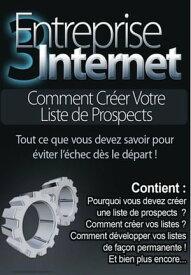 Guide 3, Entreprise Internet, les bases fondamentales de l'entrepreneur【電子書籍】[ Juanito Ferrero ]
