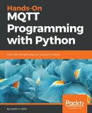 Hands-On MQTT Programming with Python