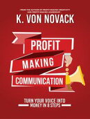 Profit-Making Communication