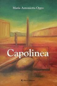 Capolinea【電子書籍】[ Maria Antonietta Oppo ]