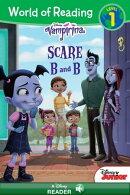 World of Reading: Vampirina: Scare B&B