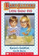 Karen's Goldfish (Baby-Sitters Little Sister #16)