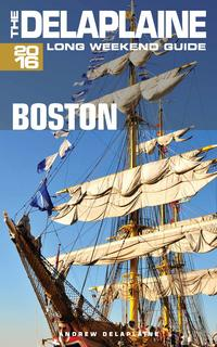 Boston:TheDelaplaine2016LongWeekendGuide