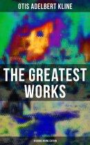 The Greatest Works of Otis Adelbert Kline - 18 Books in One Edition