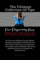 The Ultimate Collection Of Tips For Figuring Out Bipolar Disorders
