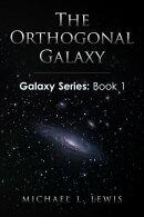 The Orthogonal Galaxy