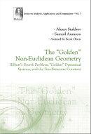 """The """"Golden"""" Non-Euclidean Geometry"""