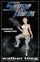 Swapship Troopers