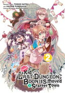 Suppose a Kid from the Last Dungeon Boonies Moved to a Starter Town (Manga) 02