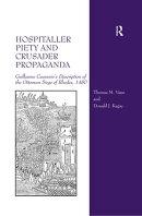 Hospitaller Piety and Crusader Propaganda