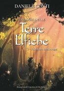 Trilogia delle Terre Elfiche 2 - Il sentiero degli Arcani
