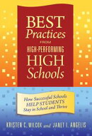 Best Practices from High-Performing High Schools