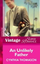 An Unlikely Father (Mills & Boon Vintage Superromance) (9 Months Later, Book 52)