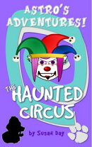 The Haunted Circus: Astro's Adventures