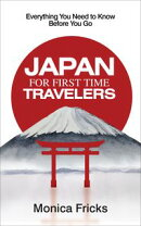 Japan For First Time Travelers